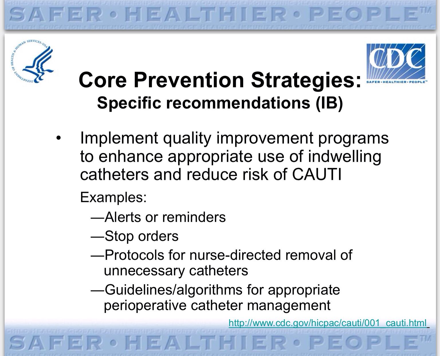 CDC for decreasing CAUTI in acute and long