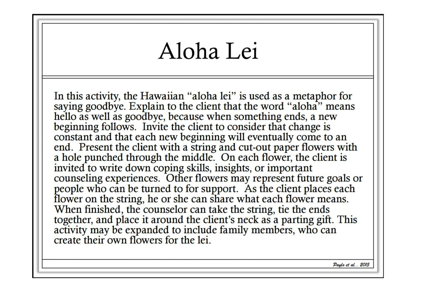 Aloha Lei Termination Activity
