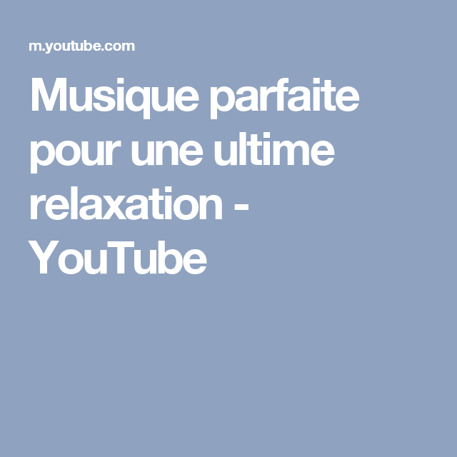 musique relaxation ultime