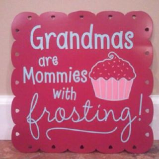 i love being a grandma it is the lives frosting this is what i call LIFE.