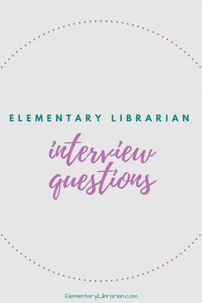 this article discusses elementary librarian interview questions and tips for answering them also questions to - Librarian Interview Questions For Librarians With Answers