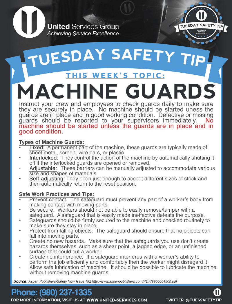 This week's Tuesday Safety Tip is about the Machine Guarding  United