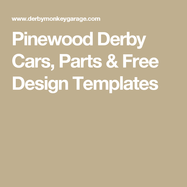 Pinewood Derby Cars, Parts & Free Design Templates | Pinewood Derby ...