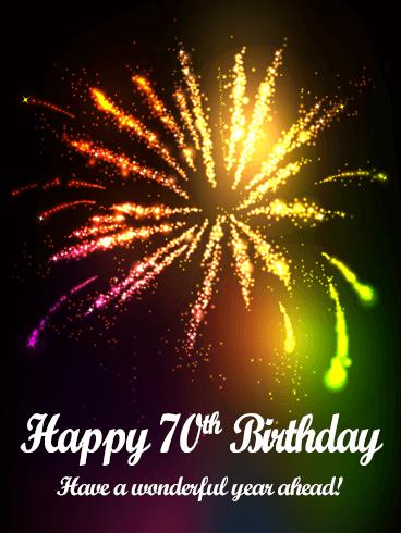 Colorful Happy 70th Birthday Fireworks Card Birthday Greeting Cards By Davia Happy 70 Birthday 70th Birthday Card Birthday Fireworks