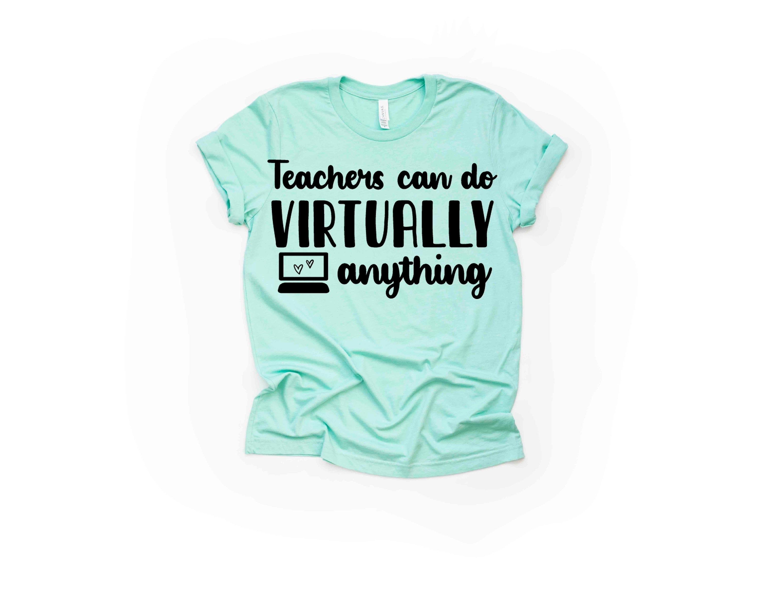 Teacher Svg Teachers Can Do Virtually Anything School Svg Etsy In 2020 Svg Files For Cricut My Mom Quotes Cricut Svg