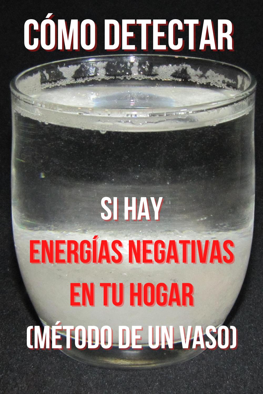 Cómo Detectar Si Hay Energías Negativas En Tu Hogar Método De Un Vaso Limpieza De Malas Energias Limpiar Energias Negativas Cómo Limpiar El Hígado