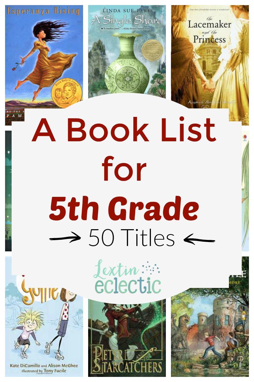 Book List 5th Grade Reading List Lextin Eclectic 5th Grade Reading 5th Grade Books Homeschool Reading What books should grade be reading