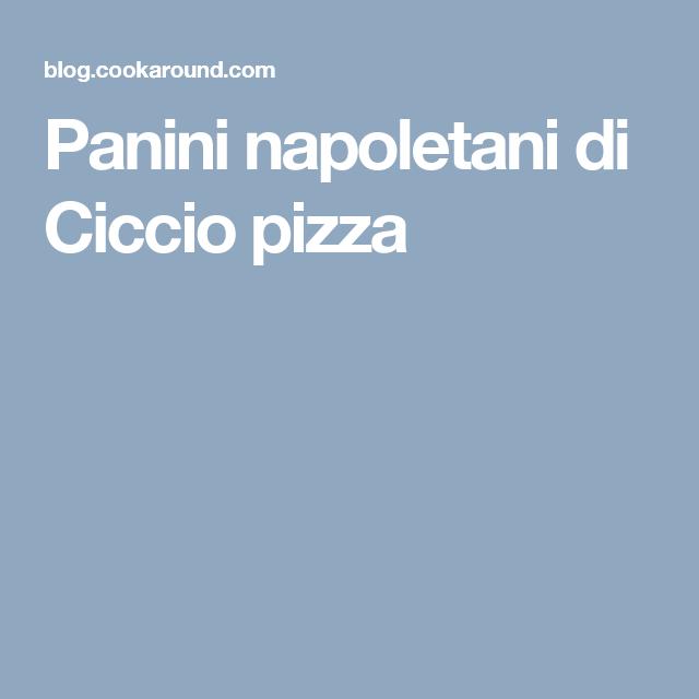 Panini napoletani di Ciccio pizza