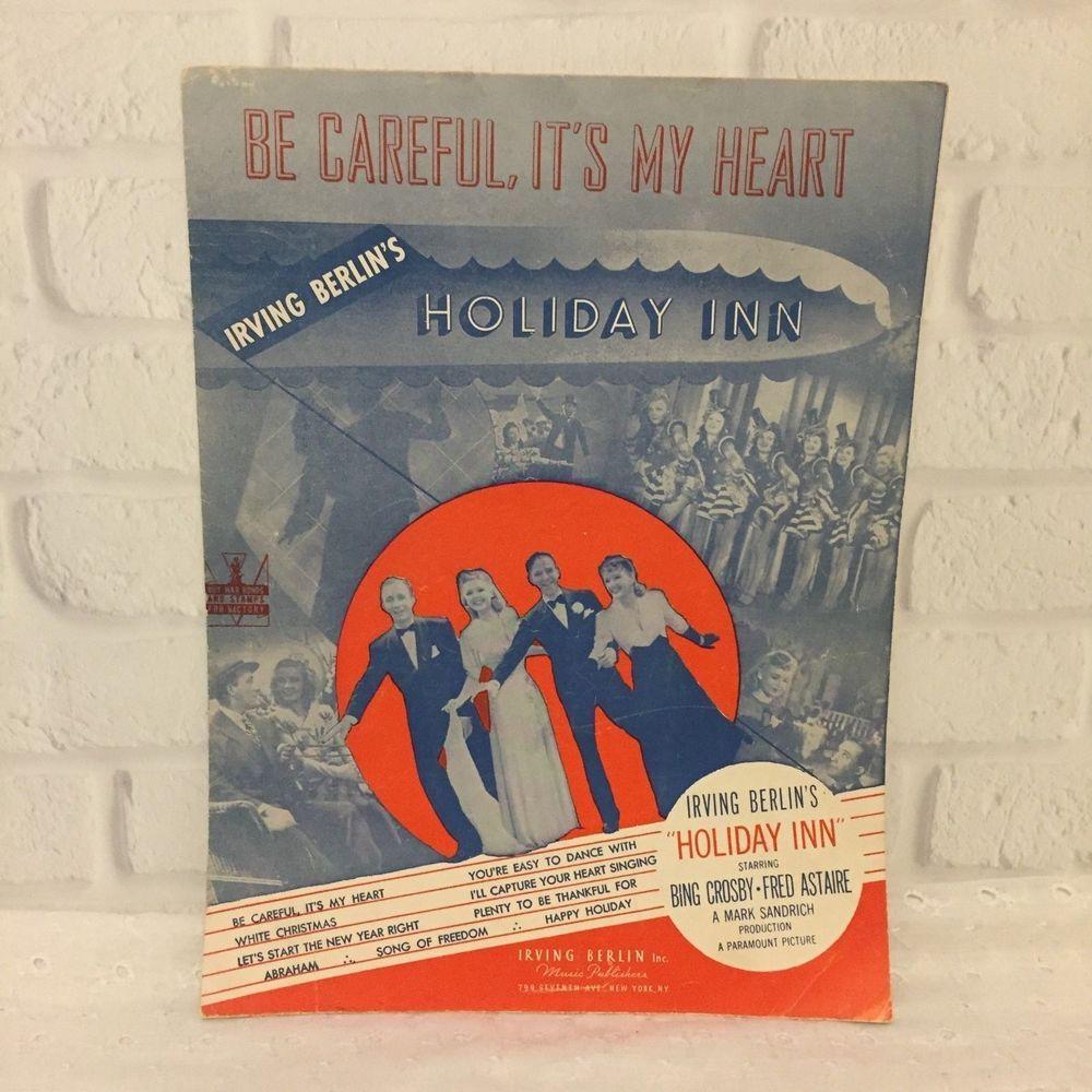 Be Careful It's My Heart 1942 Irving Berlin Holiday Inn