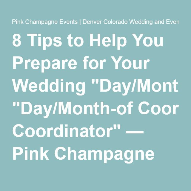 Tips To Help You Prepare For Your Wedding Day Coordinator