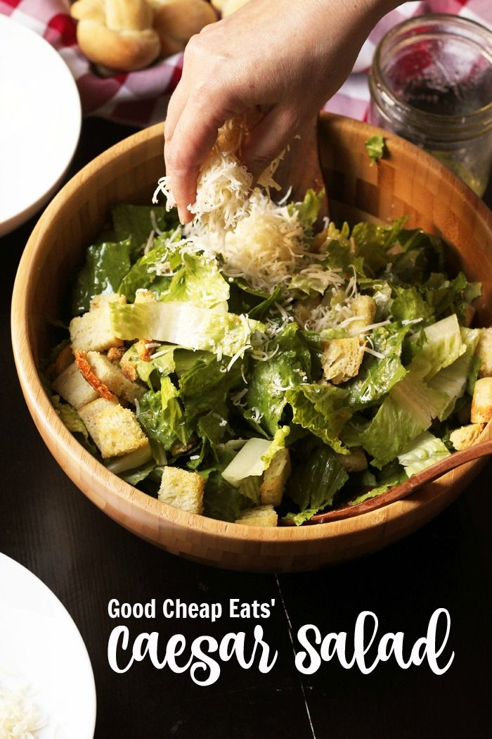 Caesar Salad Recipe | Good Cheap Eats - Caesar Salad can be simple, quick, delicious, and economical if you know how to make the right tweaks. I'll show you how in this easy Caesar Salad recipe.