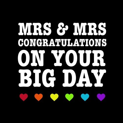 Mrs Mrs Congratulations On Your Big Day Card Mmrs305 G0057