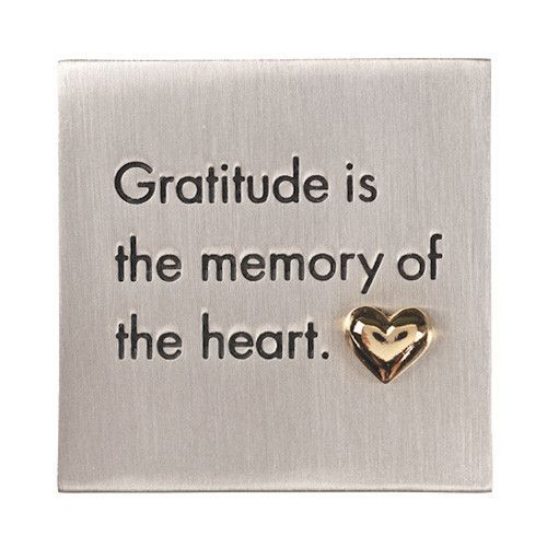 Gratitude is the Memory of the Heart Paperweight