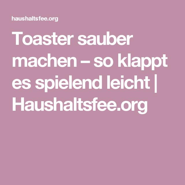 Toaster Sauber Machen