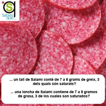 Una loncha de #Salami contiene de 7 a 8 gramos de grasa, 3 de los cuales son saturados / Un tall de #salami conté de 7 a 8 grams de greix, 3 dels quals són saturats