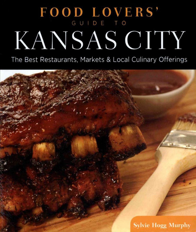 Food Lovers' Guide to® Kansas City (eBook) in 2019 Food