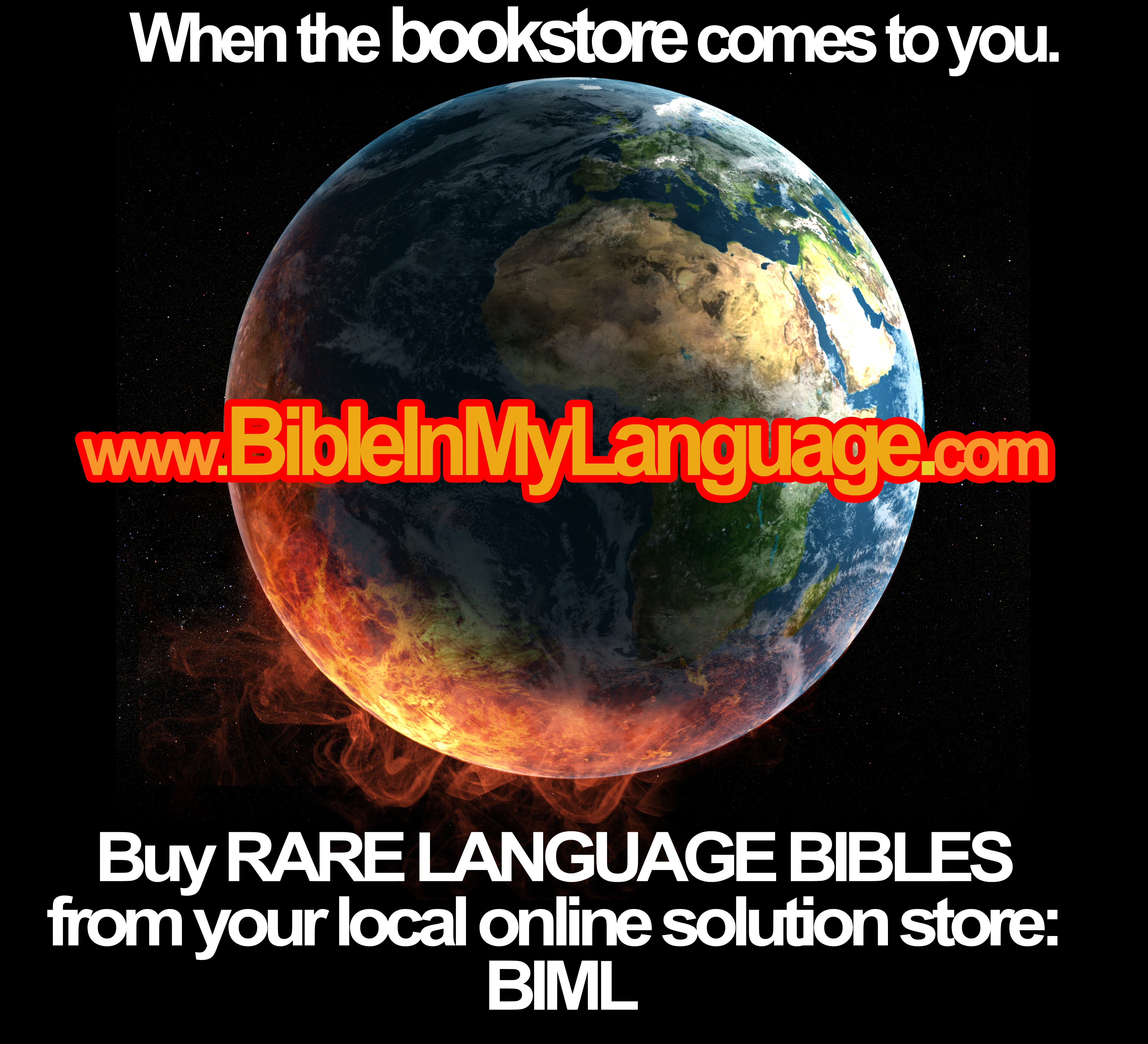 When the BOOKSTORE comes to you!  www.bibleinmylanguage.com / Buy RARE LANGUAGE BIBLES from your local online Bible solution: BIML Bible In My Language