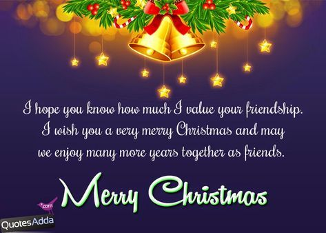 Christmas Quotes For Friends | English Merry Christmas Greetings For Best  Friends .