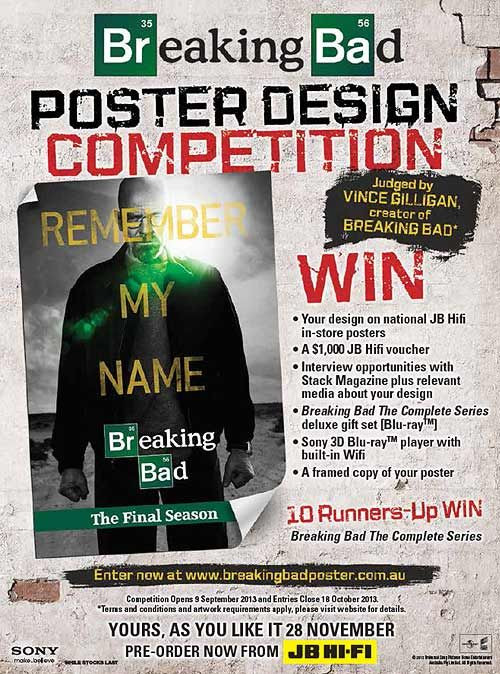 Breaking Bad Poster Design Competition #STACKmagazine #JBHI-FI - funny missing person poster