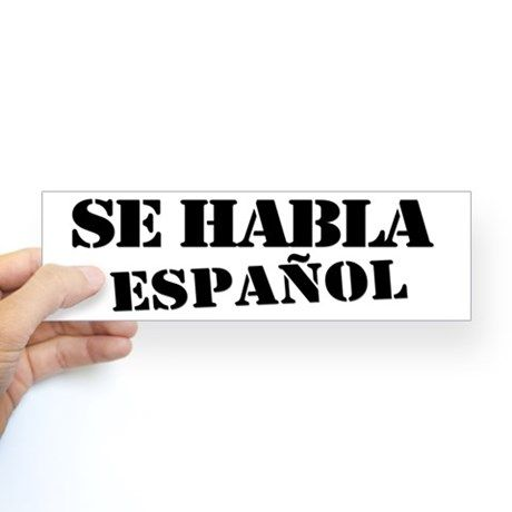 Se habla español bumper sticker on cafepress com