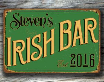Bar Decor Signs Customizable Irish Bar Sign Irish Pub Sign Vintage Style Irish