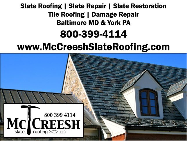 Http Mccreeshslateroofing Com Slateroofing Html We Offer A Complete Line Of Slate Roofing At Mccreesh Slate Roofing Serving B Slate Roof Roof Repair Roofing