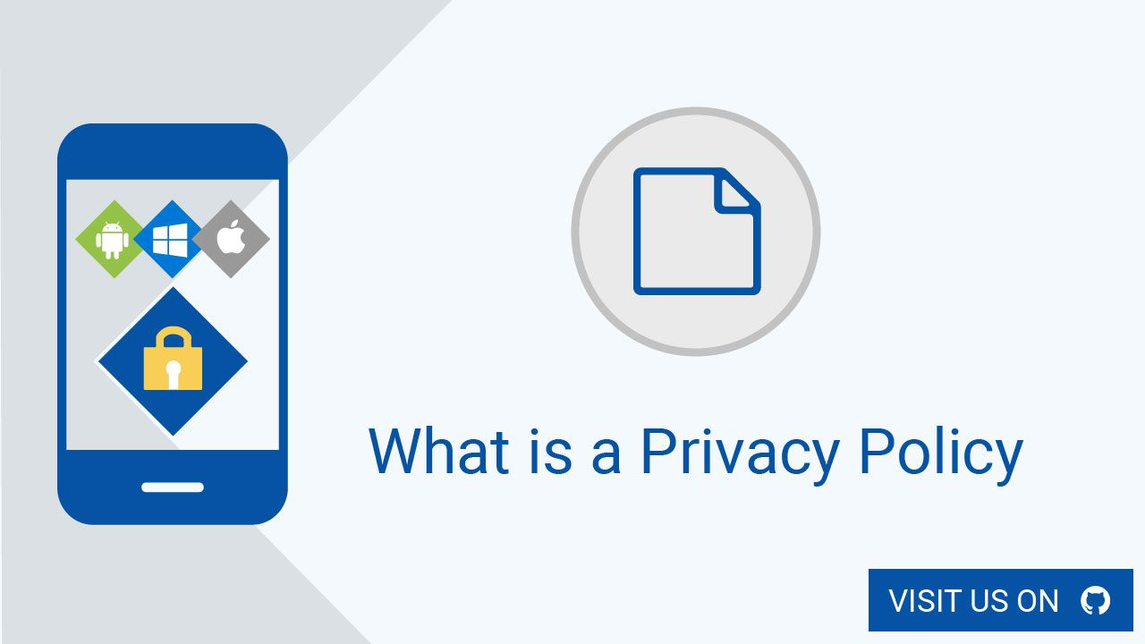 In This Part Of Our Github Mobile App Privacy Policy 101 Series Learn All About What Exactly A Privacy Policy Is And When It S Requi Privacy Policy Mobile App App