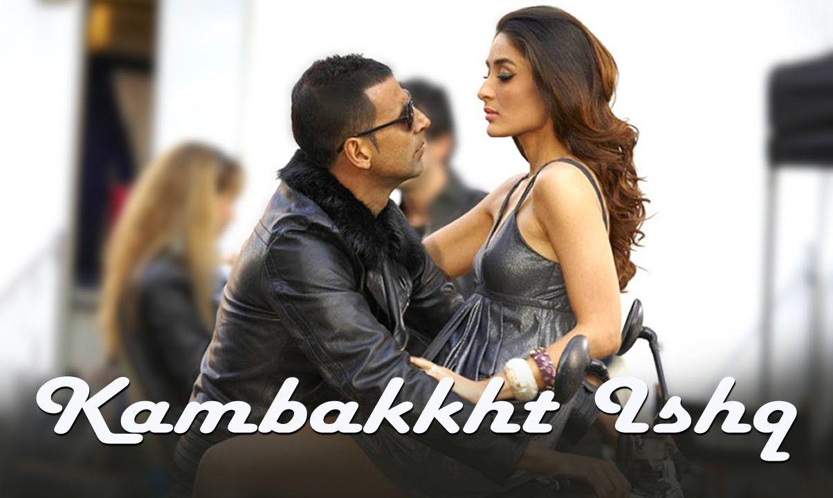 kambakkht ishq movie free download