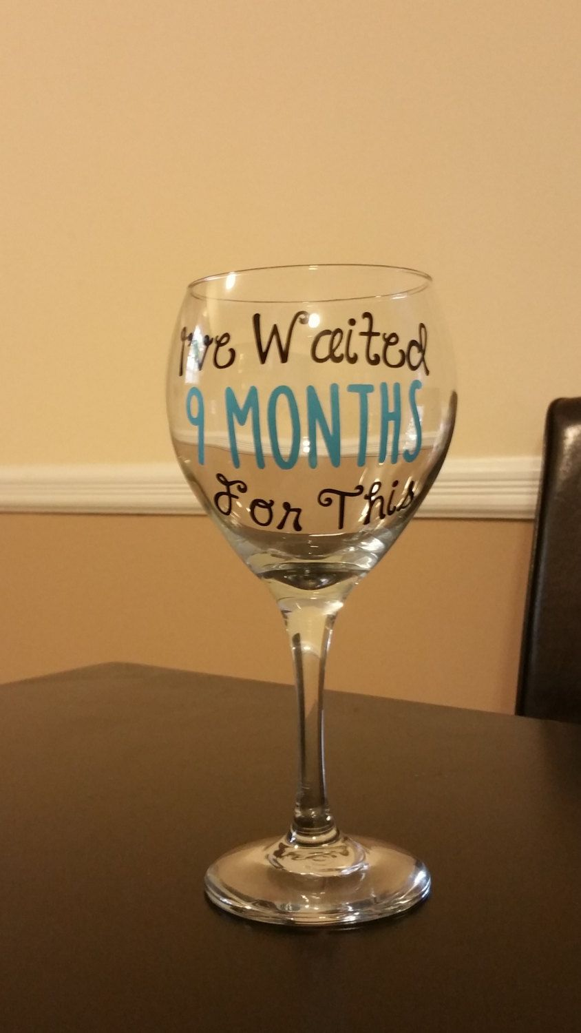Baby Shower Gift Custom Wine Glass Funny Wine Glass For The