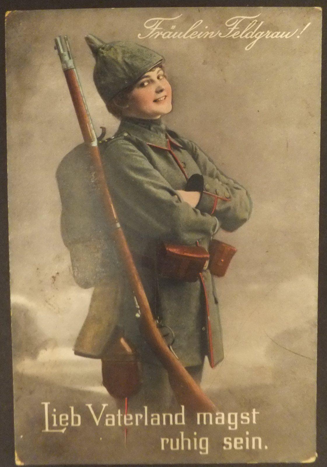 WK I Frulein Feldgrau Lieb Vaterland Magst Ruhig Sein Feldpost 13111917