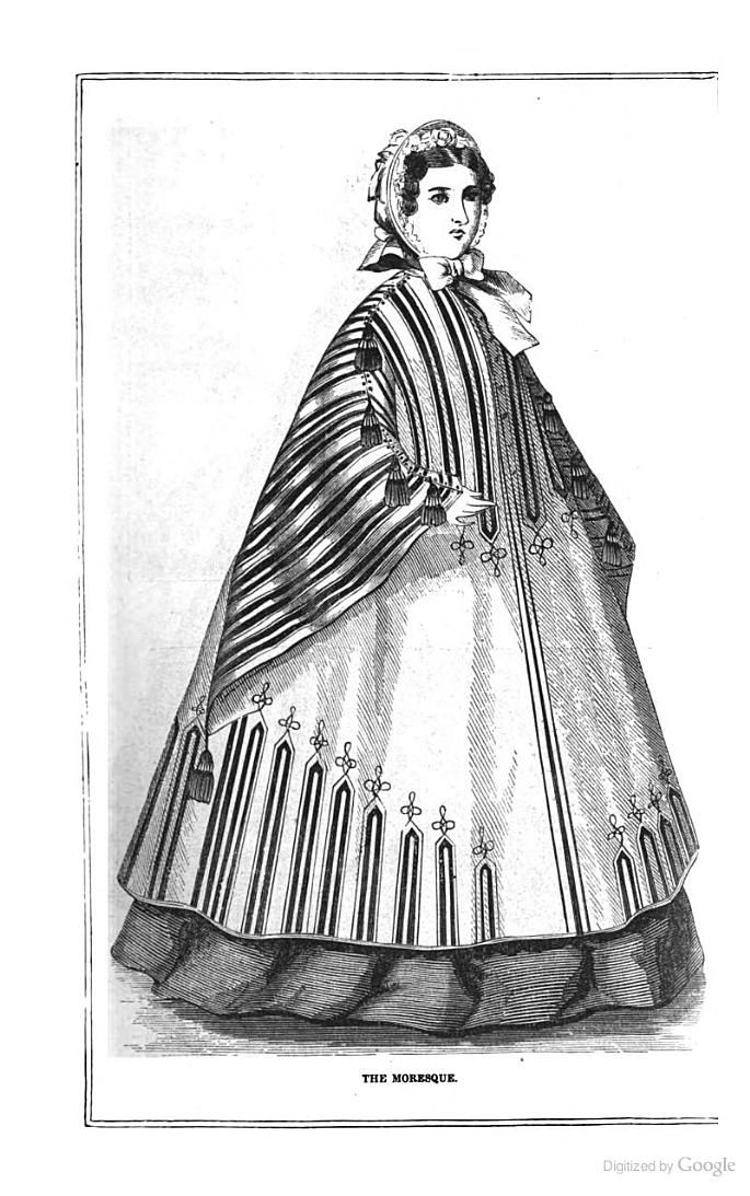 """The Peterson Magazine - Google Books. February 1862. """"The Moresque."""" Page 181: """"Fig. IV.--The Moresque.--A cloak of fawn-colored cloth, trimmed with wide and narrow black braid. The trimming at the back is exactly like that on the front of the cloak."""""""