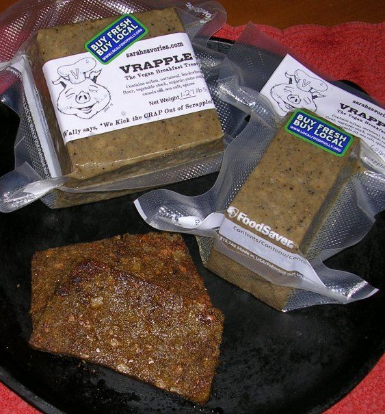 Vrapple - a vegan scrapple took the #2 award at Scrapplefest in 2009. Sadly no longer available.   :-(