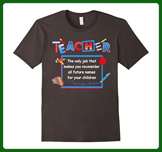 Mens Beetee Teacher Reconsiders Children S Names Funny T Shirt Small Olive Careers Professions Shirts Partner Link