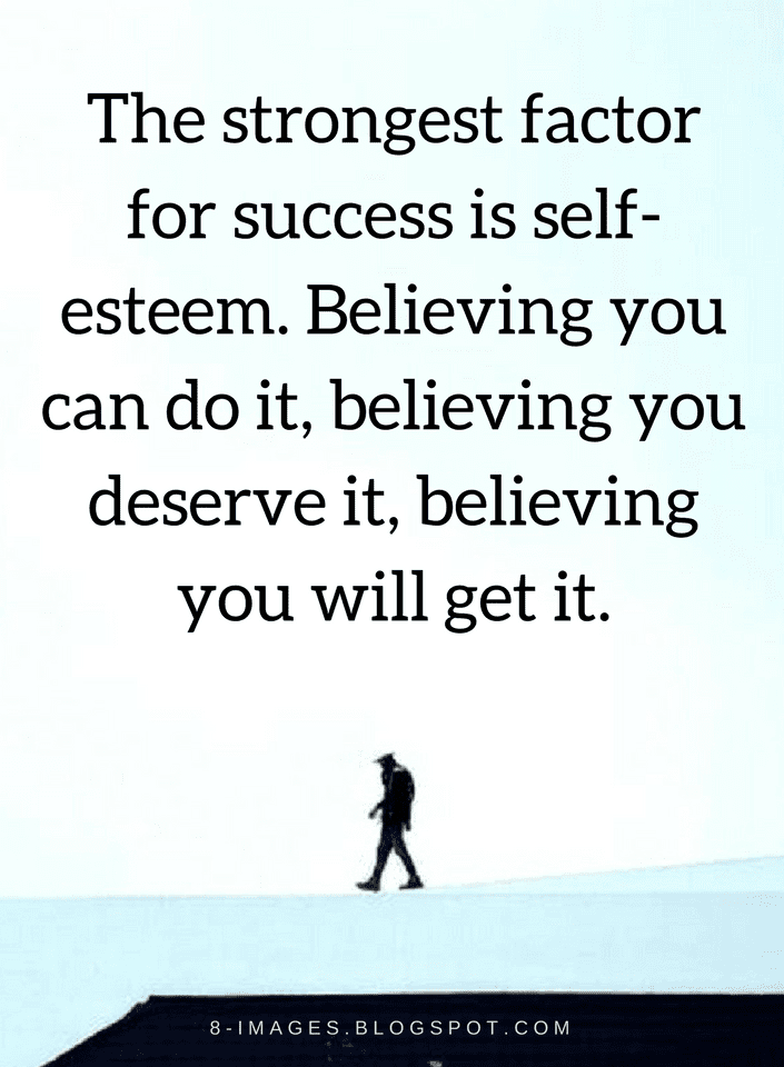 Quotes About Self Esteem Unique Quotes Self Esteem Is One Of The Most Important Things That .