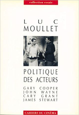 La Politique Des Acteurs Luc Moullet John Wayne Actrice Lectures