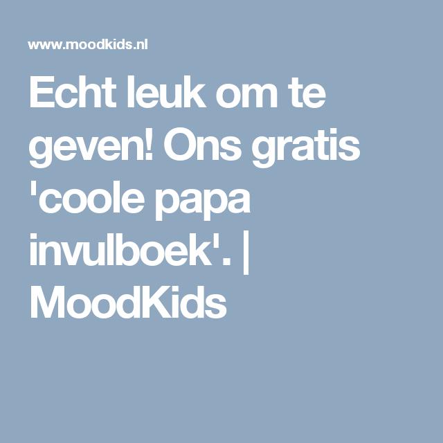 Echt leuk om te geven! Ons gratis 'coole papa invulboek'. | MoodKids