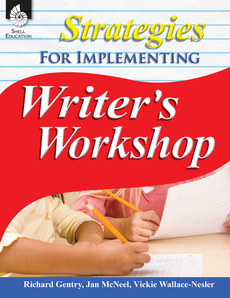 ($45.99) Grades K-12.  Strategies For Implementing Writer's Workshop. This comprehensive guide provides teachers with techniques to engage students as they strengthen their writing skills with Writer's Workshop.