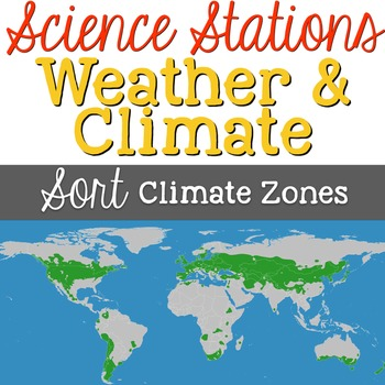 Sort climate zones weather climate science station science in this science station students learn about the worlds climate zones students sort countries gumiabroncs Image collections