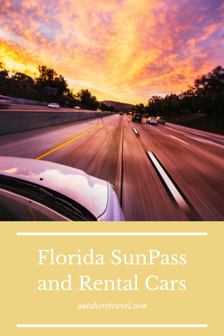 Tips on how to navigate the toll roads in a rental car  | Out A Here