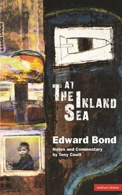 At The Inland Sea, Modern Plays By Edward Bond, 9780413706300., Literatura dziecięca <JASK>