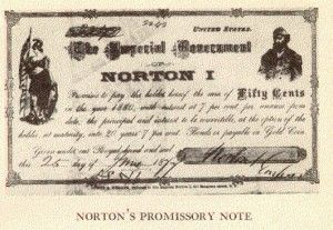 Emperor Norton Promissory Note  Cents  Money