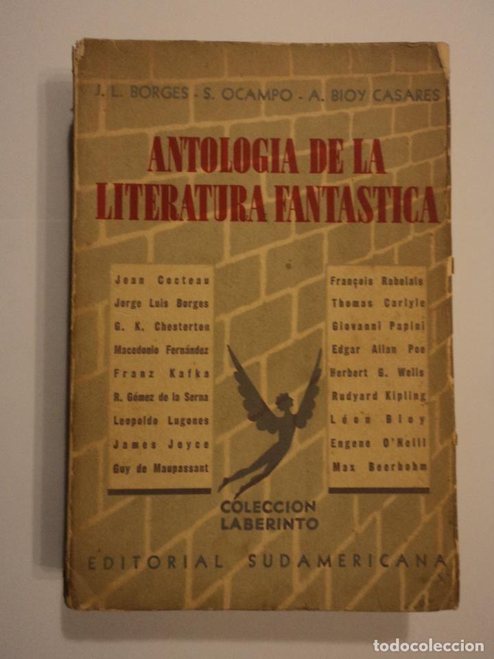 Antología De La Literatura Fantástica Borges Jorge Luis Bioy Casares Adolfo Ocampo Silvina Literatura Fantastica Literatura Antologia