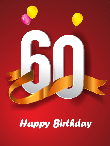 Happy 60th Birthday Card After Celebrating 60 Birthdays You Need A Special To Make Your Memorable And Amazing