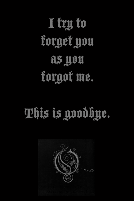 Opeth... In My Time Of Need...