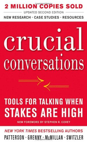 Crucial Conversations Tools for Talking When Stakes Are High, Second Edition by Kerry Patterson,http://www.amazon.com/dp/0071771328/ref=cm_sw_r_pi_dp_eFDhtb0GAQ6R9HT3