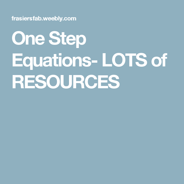 One Step Equations- LOTS of RESOURCES | Math: One Step Equations ...
