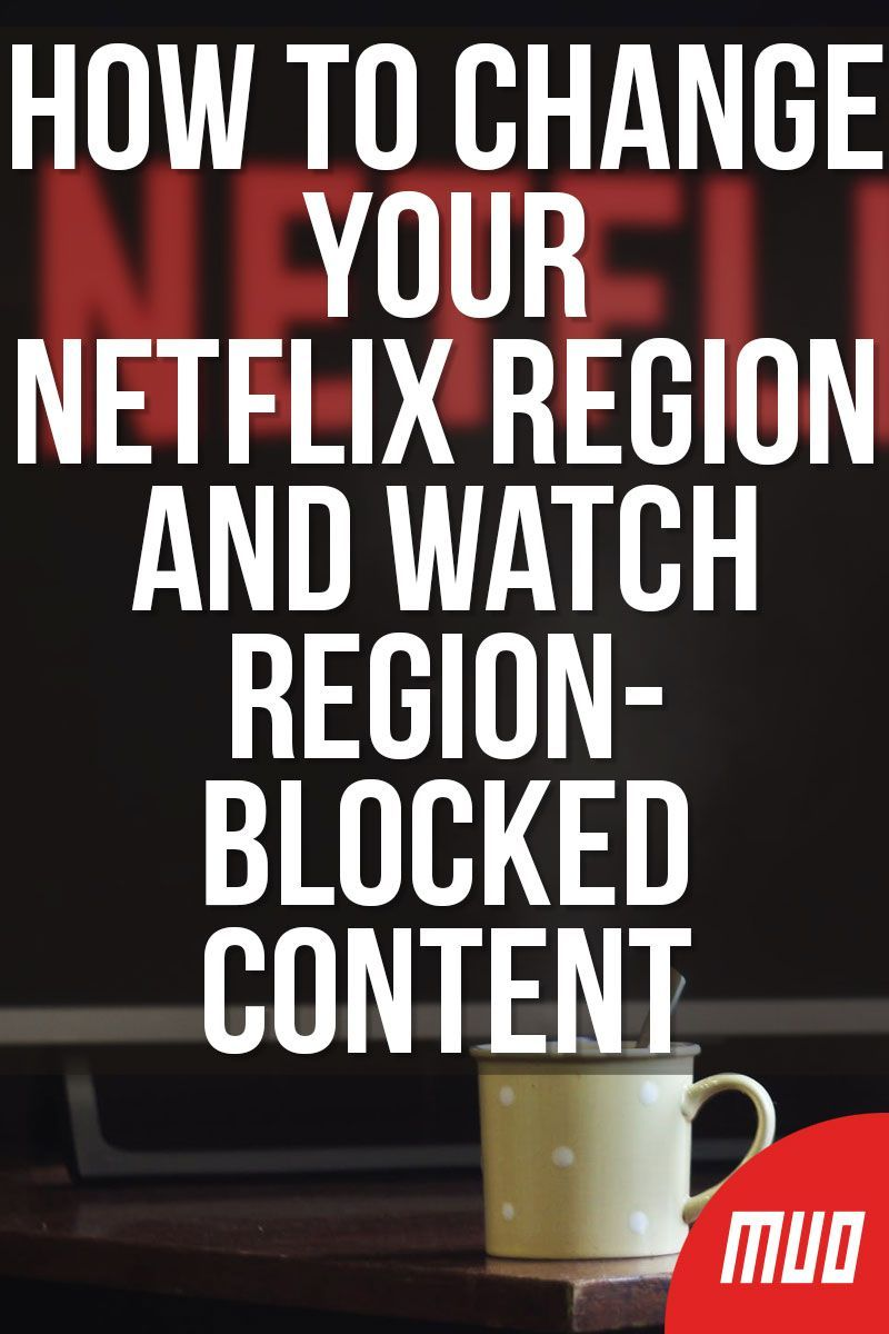 acd15d52787eacfa94a0ba9af4a0a50d - How To Change Country In Netflix App Without Vpn