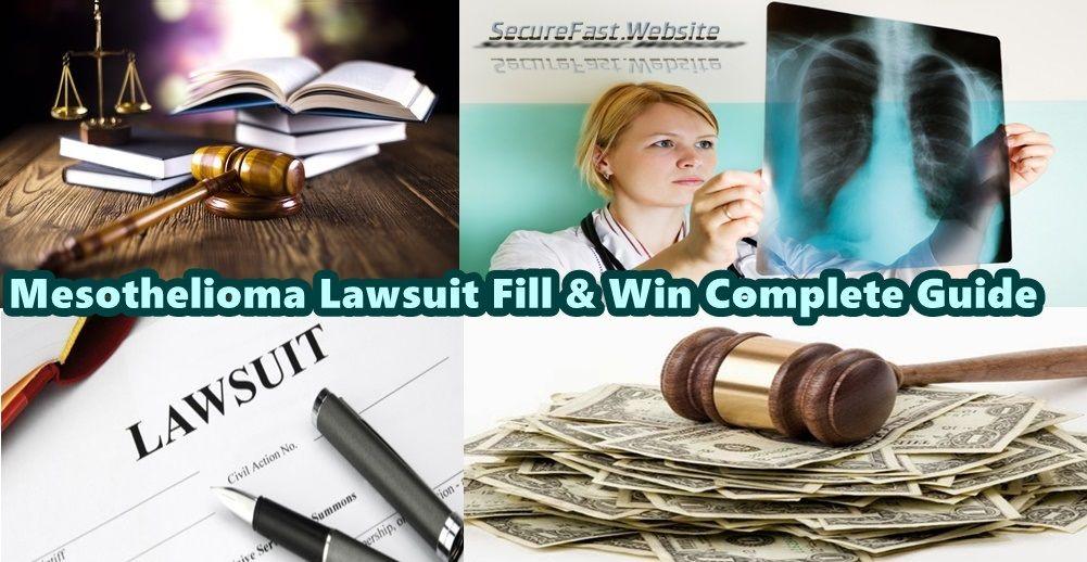 Mesothelioma Lawsuit Fill & Win Settlement | Mesothelioma ...