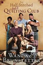 Want to Read - The Half-Stitched Amish Quilting Club by Wanda E. Brunstetter