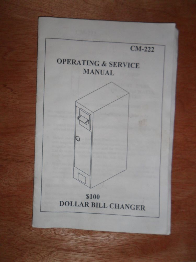 Antares Dollar Bill Changer, CM 222 Operation Manual Vending - operation manual
